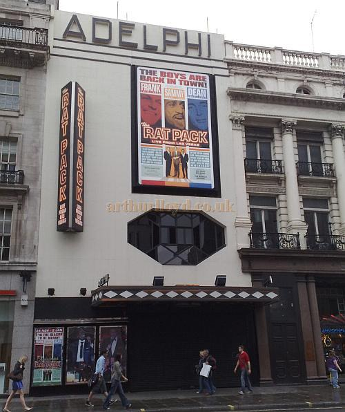 The Adelphi Theatre in August 2009 advertising 'The Rat Pack'  -  Photo M.L.