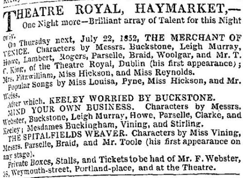 A Notice from the ERA of the 18th of July 1852 which is advertising 'One Night more - Brilliant array of Talent for this Night only' at the Theatre Royal, Haymarket on the 22nd of July 1852.