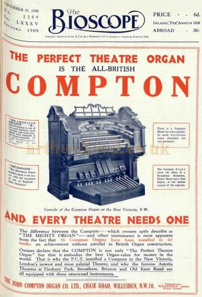 An Advertisement for Compton's Theatre Organs as installed at the New Victoria Theatre for its opening in October 1930 - From The Bioscope, 19th November 1930.
