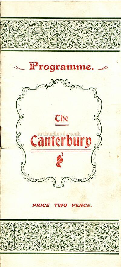 A Programme for the Canterbury Music Hall dated Wednesday 28th February 1900, kindly donated by the late John Moffatt. Click for a Special Feature on this programme.