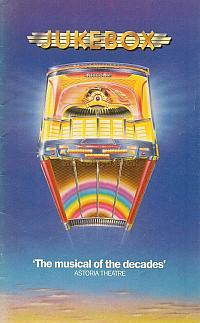 A programme for 'Jukebox' at the Astoria Theatre, Charing Cross Road in 1983 - Courtesy Julian Wild.