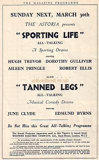 Programme detail with information for the film 'Sporting Life' shown at the Astoria Theatre March 30th 1930, just a few years after the Theatre Opened.