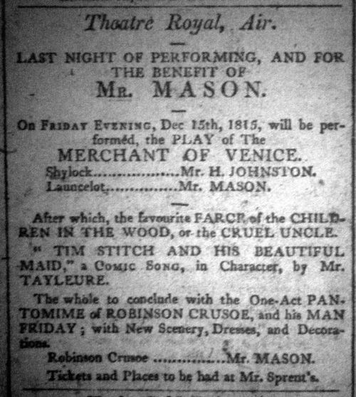 A Bill advertising a performance of 'The Merchant of Venice' for a Benefit for Mr. Mason at the Theatre Royal, Ayr in December 1815 - Courtesy Graeme Smith.