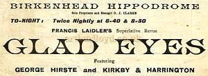 An advertisement for Francis Laidler's Superlative Revue 'Glad Eyes' at the Hippodrome Theatre, Birkenhead - From a programme for the Argyle Theatre, Birkenhead in April 1928.