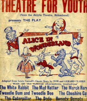 Poster for the Theatre For Youth production of 'Alice in Wonderland' (from the Argyle Theatre, Birkenhead) in 1957. - Courtesy Geoff Unwin, who played the white rabbit, with his future wife Judy Vague, who played Alice.