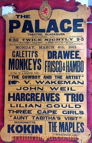 Two Variety Bills for the Palace Theatre, Blackburn for Monday August 19th and Monday March 4th 1912 - Courtesy D Stevens, Horseheads, NY.