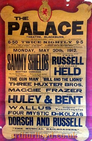 A Variety Bill for the Palace Theatre, Blackburn for Monday May 20th 1912 - Courtesy D Stevens, Horseheads, NY.