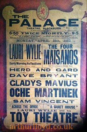 A Variety Bill for the Palace Theatre, Blackburn for Monday April 15th 1912 - Courtesy D Stevens, Horseheads, NY.