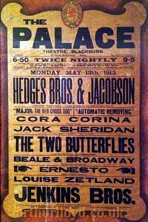 A Variety Bill for the Palace Theatre, Blackburn for Monday May 13th 1912 - Courtesy D Stevens, Horseheads, NY.