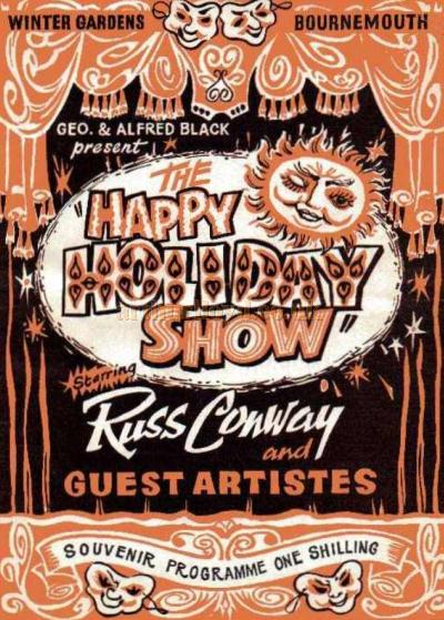 A programme for Russ Conway and Guests appearing in 'The Happy Holiday Show' at the Winter Gardens, Bournemouth in 1965 - Courtesy Carol Faccini.