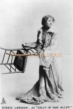 Cissie Lawson as 'Sally in our Alley', she was also the Proprietress of the Camberwell Empire in 1912 - Courtesy Gillian Brown.