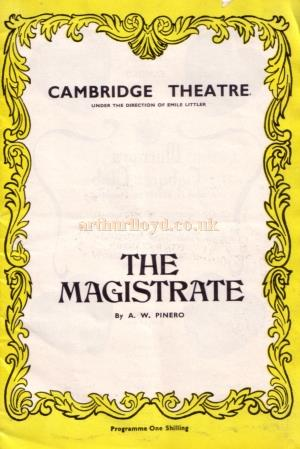 A programme for 'The Magistrate' at the Cambridge Theatre in 1969 - Kindly Donated by Linda Chadwick.
