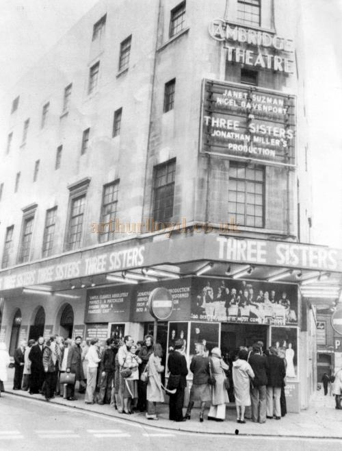 The Cambridge Theatre during the run of 'Three Sisters' in June 1976 - Kindly Donated by Linda Chadwick.