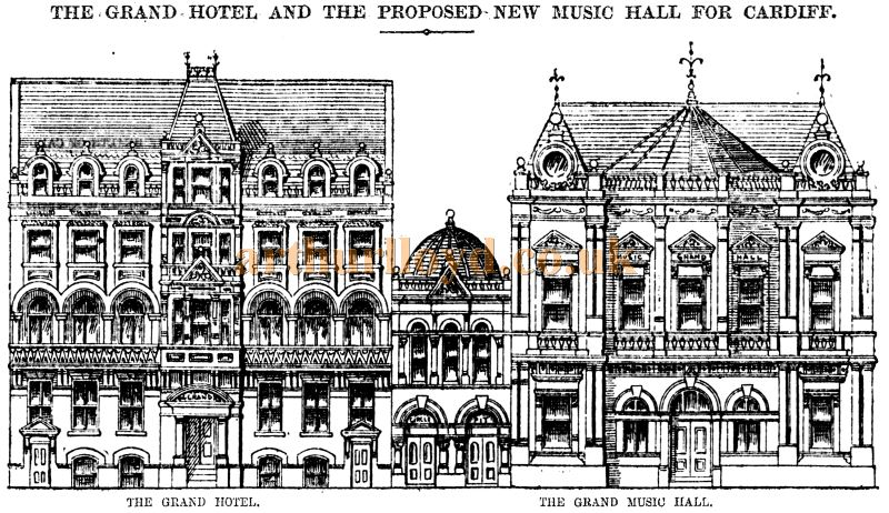 A sketch showing the exterior of the Grand Hotel and proposed exterior of the Grand Theatre of Varieties, Cardiff - From The Western Mail 19th January 1887.