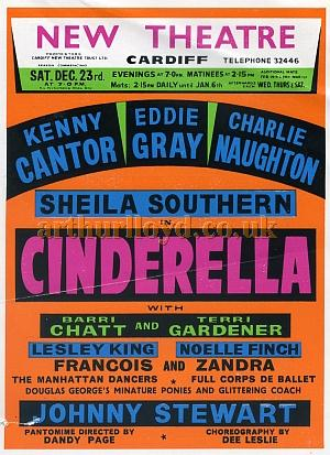 A Poster for 'Cinderella' at the New Theatre, Cardiff with Kenny Cantor, Eddie Gray, Charlie Naughton, and Sheila Southern - Courtesy Kenny Cantor.