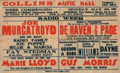 Collins' Music Hall Bill for 1944 - Courtesy Colin Charman whose Grandmother, Little Ena Dayne, was on the Bill for that week, along with Joe Murgatroyd, Marie Lloyd and De Haven & Page.