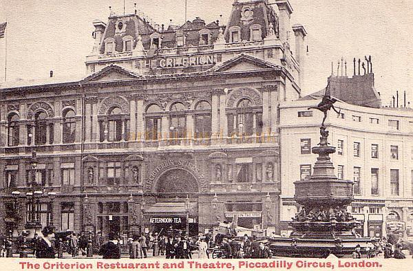 The Criterion Restaurant and Theatre in London's Piccadilly Circus - From an early Postcard