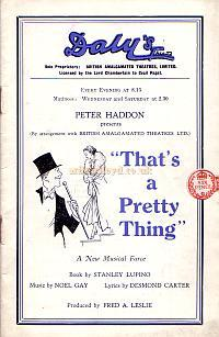 Left - Programme for 'That's a Pretty Thing' at Daly's Theatre in 1933.