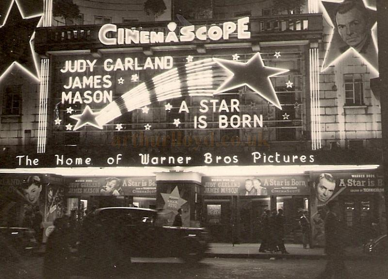 The Warner Cinema at night, during the run of 'A Star is Born' with Judy Garland and James Mason in 1955 - Courtesy Allan Hailstone.
