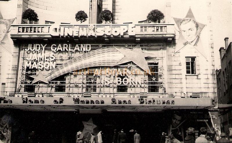 The Warner Cinema during the run of 'A Star is Born' with Judy Garland and James Mason in a photograph taken on the 11 April 1955 - Courtesy Allan Hailstone.