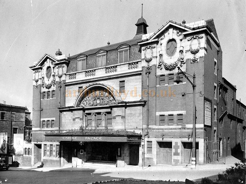 The Dewsbury Empire - Courtesy Richard Sterry, whose grandfather, Archibald Sterry, was Managing Director of the Theatre in the 1940s