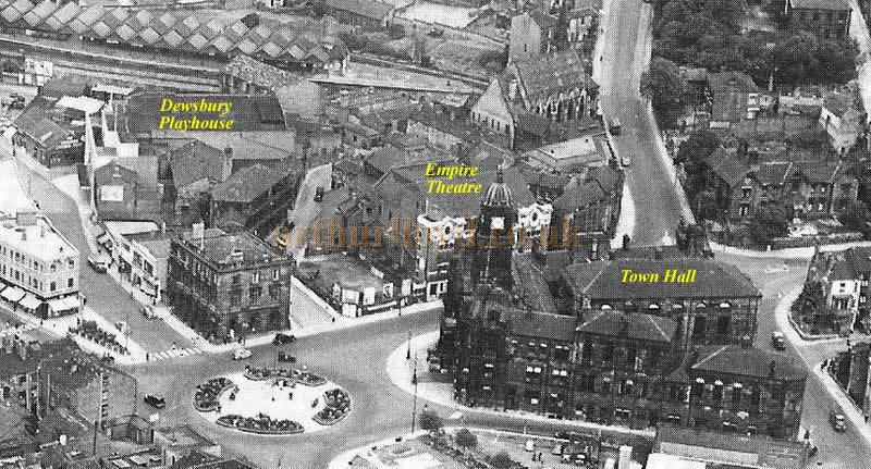 Dewsbury Town Centre, the Empire Theatre can be seen behind the Town Hall clock tower and the later 1931 Playhouse Theatre can be seen higher to the left - Courtesy John West.
