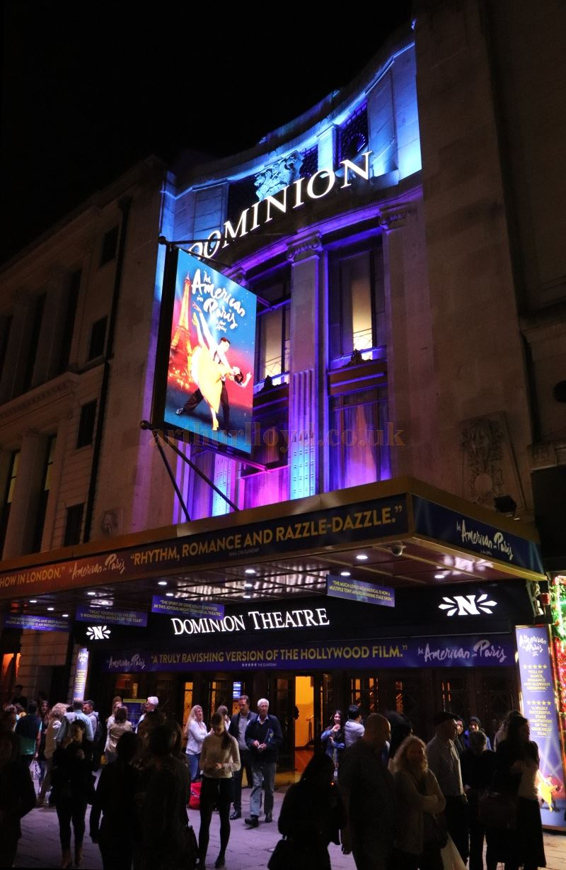 The Dominion Theatre during the run of 'An American in Paris' in August 2017 - Courtesy Christian Clark