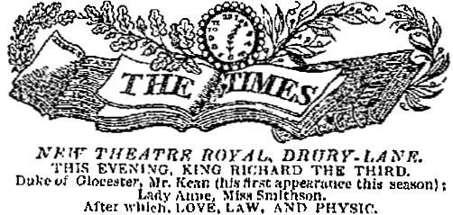 An advertisement in the Times Newspaper of the 8th of December 1823 advertising 'King Richard The Third' and 'Love Law and Physic' at the Theatre Royal, Drury Lane on the same night, and the night in which Horatio Lloyd was in attendance at the Theatre for the first time.