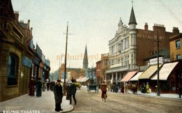 A period postcard depicting the Ealing Theatre and Lyric Restaurant.