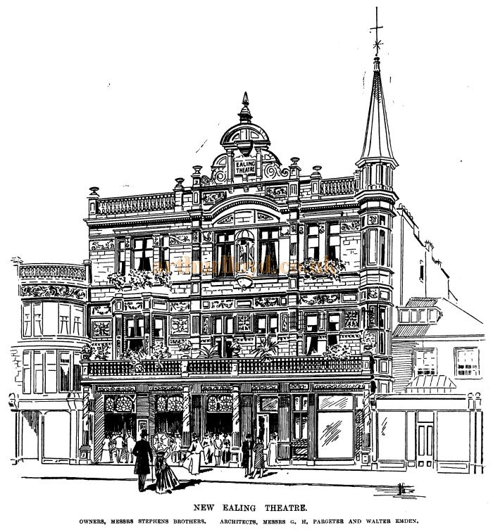 A sketch of the Ealing Theatre - From the ERA, 16th December 1899.