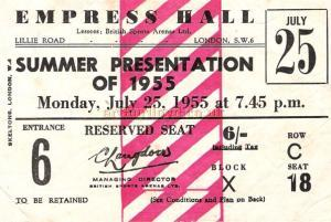 Ticket stub for the summer presentation of 1955 at the Empress Hall - Courtesy The Margaret and Brian Knight Collection.