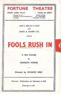 Programme for 'Fools Rush In' which was the first production to be put on at the Fortune Theatre after the Second World War, during which time it had been used by E.N.S.A.