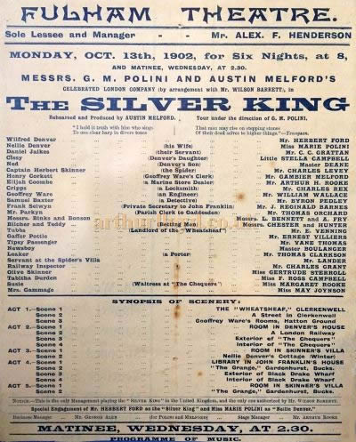 A Bill for 'The Silver King' at the Fulham Theatre on the 13th of October 1902 - Courtesy David Hampton.