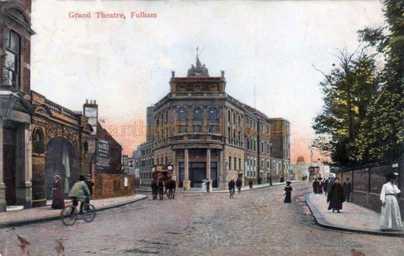 The Grand Theatre, Fulham - From a postcard posted in 1907 - Courtesy Sandra Chestney