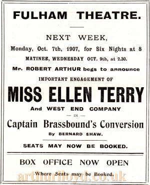 An advertisement for Ellen Terry in 'Captain Brassbound's Conversion' at the Fulham Theatre in October 1907