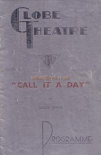 Programme for 'Call It A Day' at the Globe Theatre in 1935. The play opened in October 1935 and ran for 509 performances.
