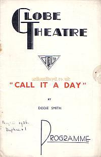 Programme for 'Call It A Day' at the Globe Theatre in 1936. The play opened in October 1935 and ran for 509 performances.