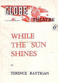 Programme for 'While The Sun Shines' at the Globe Theatre in 1943.