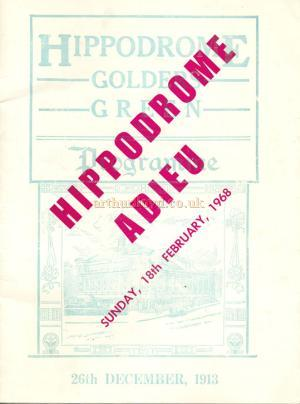 'Hipodrome Adieu' the programme for the last night at the Golders Green Hippodrome on the 18th of February, 1968 - Courtesy Mike Luther.