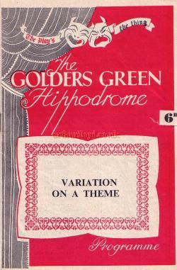 Programme for 'Variation on a Theme' by Terence Rattigan with Margaret Leighton and directed by John Gielgud at the Golders Green Hippodrome.