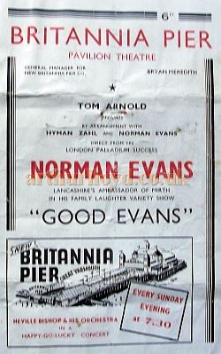 A Programme for Norman Evans in 'Good Evans' at the Pavilion Theatre on the Britannia Pier, Great Yarmouth - Courtesy Roy Cross.
