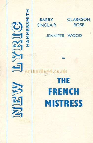 A programme for 'The French Mistress' one of the last shows to play the Lyric Hammersmith - Courtesy Roger Fox.
