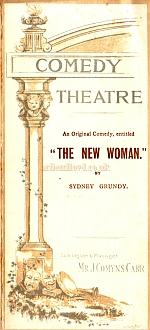 A programme for 'The New Woman' at the Comedy Theatre in October 1894. - Click to see entire programme.