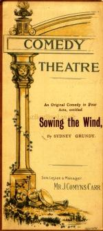 A programme for 'Sowing the Wind' at the Comedy Theatre in 1893. - Click to see entire programme.
