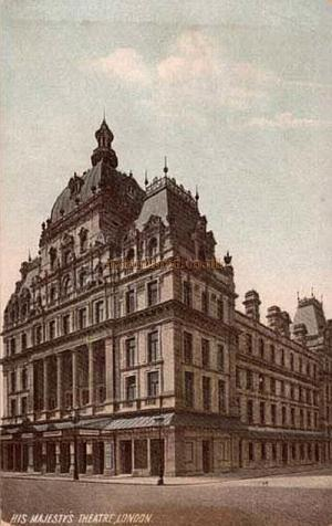The fourth and present Theatre when it was known as 'His Majesty's Theatre' from a postcard of 1902.
