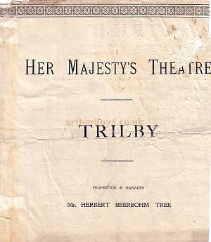 Programme for 'Trilby' at Her Majesty's Theatre during the Reign of Beerbohm Tree.
