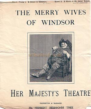 Programme for 'The Merry Wives Of Windsor' at Her Majesty's Theatre during the reign of Beerbohm Tree.