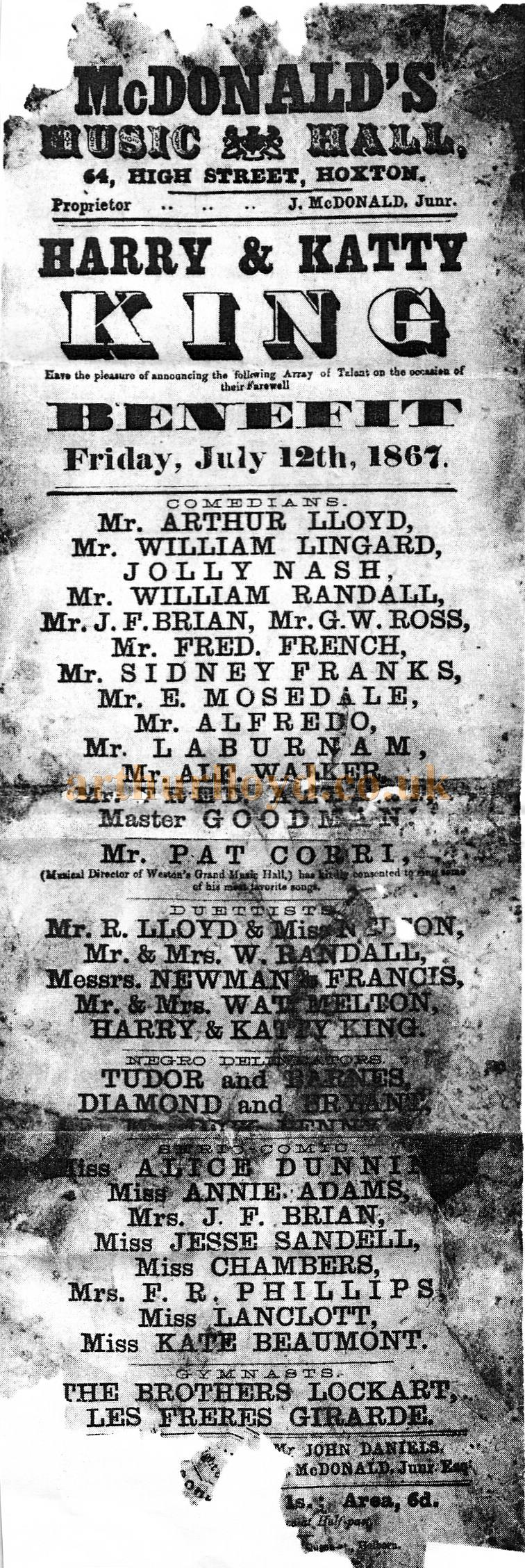 A McDonald's Music Hall Bill with Arthur Lloyd, his wife Katty King, and her brother Harry, and Arthur's brother Robert Lloyd all on the Bill together, for a benefit performance in aid of Harry and Katty King on the 12th of July 1867 - Courtesy Peter Charlton.