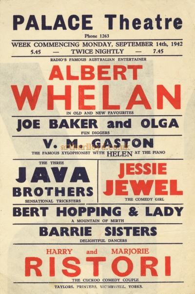 A 1942 war time variety poster for the Palace Theatre, Huddersfield which to save money was printed on the reverse of a larger poster - Courtesy Tony Craig whose mother Jessie Jewel was on the Bill along with Albert Whelan and others.