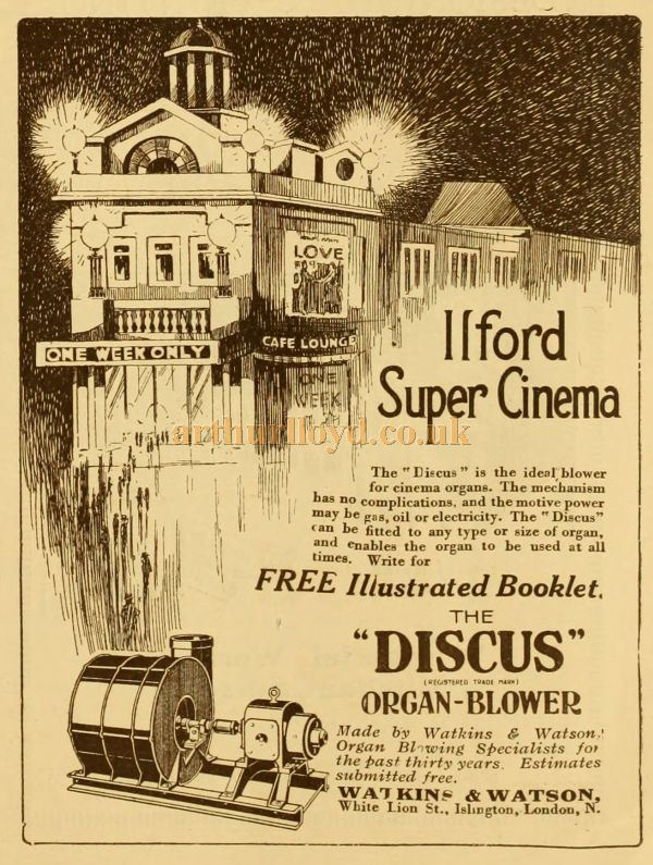 An advertisement for the Watkins & Watson 'Discus' Organ Blower, as fitted in the Ilford Super Cinema - From the Cinema News and Property Gazette of 1924.